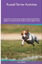 Russell Terrier Activities Russell Terrier Tricks, Games & Agility. Includes: Russell Terrier Beginner to Advanced Tricks, Series of Games, Agility a af Trevor Jackson