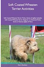 Soft Coated Wheaten Terrier Activities Soft Coated Wheaten Terrier Tricks, Games & Agility. Includes: Soft Coated Wheaten Terrier Beginner to Advance af Harry Davidson