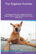 Thai Ridgeback Activities Thai Ridgeback Tricks, Games & Agility. Includes af Liam Cornish