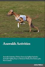 Azawakh Activities Azawakh Activities (Tricks, Games & Agility) Includes: Azawakh Agility, Easy to Advanced Tricks, Fun Games, plus New Content
