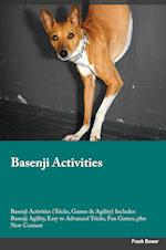 Basenji Activities Basenji Activities (Tricks, Games & Agility) Includes: Basenji Agility, Easy to Advanced Tricks, Fun Games, plus New Content af Frank Bower