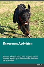 Beauceron Activities Beauceron Activities (Tricks, Games & Agility) Includes: Beauceron Agility, Easy to Advanced Tricks, Fun Games, plus New Content af Max Lee