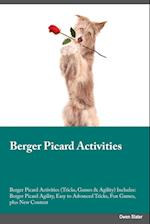 Berger Picard Activities Berger Picard Activities (Tricks, Games & Agility) Includes: Berger Picard Agility, Easy to Advanced Tricks, Fun Games, plus af Owen Slater