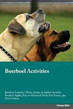 Boerboel Activities Boerboel Activities (Tricks, Games & Agility) Includes: Boerboel Agility, Easy to Advanced Tricks, Fun Games, plus New Content