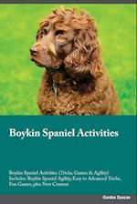 Boykin Spaniel Activities Boykin Spaniel Activities (Tricks, Games & Agility) Includes: Boykin Spaniel Agility, Easy to Advanced Tricks, Fun Games, pl af Ryan Hudson