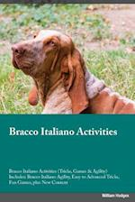 Bracco Italiano Activities Bracco Italiano Activities (Tricks, Games & Agility) Includes af Nicholas Kelly
