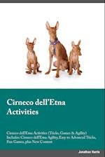 Cirneco dell'Etna Activities Cirneco dell'Etna Activities (Tricks, Games & Agility) Includes: Cirneco dell'Etna Agility, Easy to Advanced Tricks, Fun