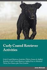 Curly Coated Retriever Activities Curly Coated Retriever Activities (Tricks, Games & Agility) Includes af Lucas Marshall