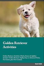 Golden Retriever Activities Golden Retriever Activities (Tricks, Games & Agility) Includes: Golden Retriever Agility, Easy to Advanced Tricks, Fun Gam af Joe Powell