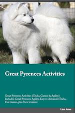 Great Pyrenees Activities Great Pyrenees Activities (Tricks, Games & Agility) Includes: Great Pyrenees Agility, Easy to Advanced Tricks, Fun Games, pl af Matt MacDonald