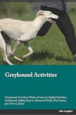 Greyhound Activities Greyhound Activities (Tricks, Games & Agility) Includes: Greyhound Agility, Easy to Advanced Tricks, Fun Games, plus New Content af William Abraham