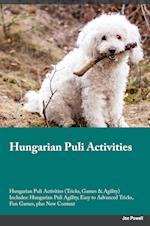 Hungarian Puli Activities Hungarian Puli Activities (Tricks, Games & Agility) Includes: Hungarian Puli Agility, Easy to Advanced Tricks, Fun Games, pl