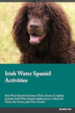 Irish Water Spaniel Activities Irish Water Spaniel Activities (Tricks, Games & Agility) Includes: Irish Water Spaniel Agility, Easy to Advanced Tricks af Sean Dickens