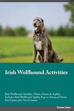 Irish Wolfhound Activities Irish Wolfhound Activities (Tricks, Games & Agility) Includes: Irish Wolfhound Agility, Easy to Advanced Tricks, Fun Games, af David Metcalfe