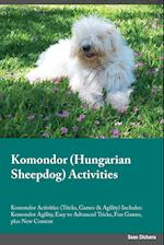 Komondor Hungarian Sheepdog Activities Komondor Activities (Tricks, Games & Agility) Includes: Komondor Agility, Easy to Advanced Tricks, Fun Games, p af Harry Tucker