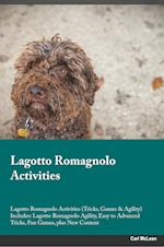 Lagotto Romagnolo Activities Lagotto Romagnolo Activities (Tricks, Games & Agility) Includes: Lagotto Romagnolo Agility, Easy to Advanced Tricks, Fun af Stewart Simpson