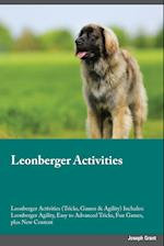 Leonberger Activities Leonberger Activities (Tricks, Games & Agility) Includes: Leonberger Agility, Easy to Advanced Tricks, Fun Games, plus New Conte af Joseph Manning