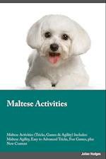 Maltese Activities Maltese Activities (Tricks, Games & Agility) Includes af Isaac Turner