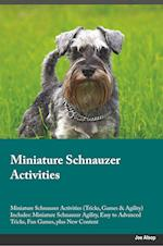 Miniature Schnauzer Activities Miniature Schnauzer Activities (Tricks, Games & Agility) Includes af Tim Poole