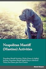 Neapolitan Mastiff Mastino Activities Neapolitan Mastiff Activities (Tricks, Games & Agility) Includes: Neapolitan Mastiff Agility, Easy to Advanced T af Harry Hunter