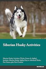 Siberian Husky Activities Siberian Husky Activities (Tricks, Games & Agility) Includes af Christian Rampling