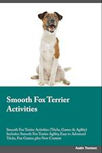 Smooth Fox Terrier Activities Smooth Fox Terrier Activities (Tricks, Games & Agility) Includes af Adrian Piper