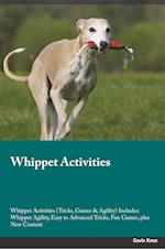 Whippet Activities Whippet Activities (Tricks, Games & Agility) Includes: Whippet Agility, Easy to Advanced Tricks, Fun Games, plus New Content af Trevor Jackson