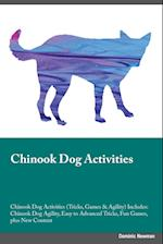 Chinook Dog Activities Chinook Dog Activities (Tricks, Games & Agility) Includes af Christopher Ferguson