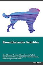 Kromfohrlander Activities Kromfohrlander Activities (Tricks, Games & Agility) Includes: Kromfohrlander Agility, Easy to Advanced Tricks, Fun Games, pl af Leonard Mitchell