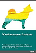 Norrbottenspets Activities Norrbottenspets Activities (Tricks, Games & Agility) Includes: Norrbottenspets Agility, Easy to Advanced Tricks, Fun Games,