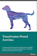 Transylvanian Hound Activities Transylvanian Hound Activities (Tricks, Games & Agility) Includes af Evan Ball
