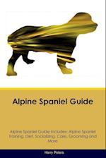 Alpine Spaniel Guide Alpine Spaniel Guide Includes af Harry Peters