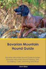 Bavarian Mountain Hound Guide Bavarian Mountain Hound Guide Includes: Bavarian Mountain Hound Training, Diet, Socializing, Care, Grooming, Breeding an af Gavin Baker