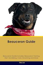 Beauceron Guide Beauceron Guide Includes: Beauceron Training, Diet, Socializing, Care, Grooming, Breeding and More af Max Lee