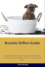 Brussels Griffon Guide Brussels Griffon Guide Includes af Owen Rampling