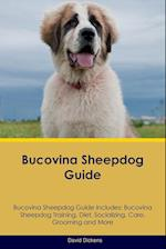 Bucovina Sheepdog Guide Bucovina Sheepdog Guide Includes: Bucovina Sheepdog Training, Diet, Socializing, Care, Grooming, Breeding and More af David Dickens