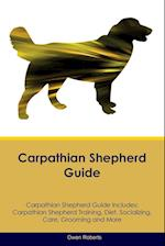 Carpathian Shepherd Guide Carpathian Shepherd Guide Includes: Carpathian Shepherd Training, Diet, Socializing, Care, Grooming, Breeding and More af Owen Roberts