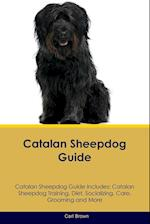 Catalan Sheepdog Guide Catalan Sheepdog Guide Includes: Catalan Sheepdog Training, Diet, Socializing, Care, Grooming, Breeding and More af Carl Brown