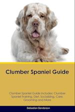 Clumber Spaniel Guide Clumber Spaniel Guide Includes: Clumber Spaniel Training, Diet, Socializing, Care, Grooming, Breeding and More af Sebastian Sanderson