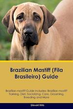 Brazilian Mastiff (Fila Brasileiro) Guide Brazilian Mastiff Guide Includes af Stewart Mills