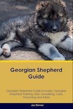 Georgian Shepherd Guide Georgian Shepherd Guide Includes af Joe Skinner