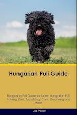 Hungarian Puli Guide Hungarian Puli Guide Includes: Hungarian Puli Training, Diet, Socializing, Care, Grooming, Breeding and More af Joe Powell