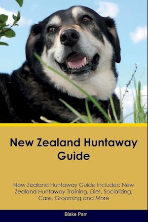New Zealand Huntaway Guide New Zealand Huntaway Guide Includes: New Zealand Huntaway Training, Diet, Socializing, Care, Grooming, Breeding and More