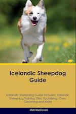 Icelandic Sheepdog Guide Icelandic Sheepdog Guide Includes: Icelandic Sheepdog Training, Diet, Socializing, Care, Grooming, Breeding and More af Matt MacDonald