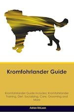 Kromfohrlander Guide Kromfohrlander Guide Includes: Kromfohrlander Training, Diet, Socializing, Care, Grooming, Breeding and More af Adrian McLean