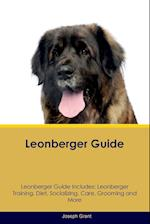 Leonberger Guide Leonberger Guide Includes: Leonberger Training, Diet, Socializing, Care, Grooming, Breeding and More