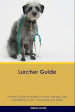 Lurcher Guide Lurcher Guide Includes af Nathan Arnold