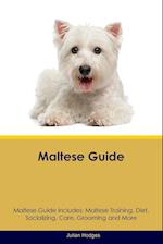 Maltese Guide Maltese Guide Includes: Maltese Training, Diet, Socializing, Care, Grooming, Breeding and More af Julian Hodges