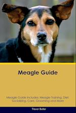 Meagle Guide Meagle Guide Includes: Meagle Training, Diet, Socializing, Care, Grooming, Breeding and More af Trevor Butler