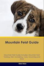 Mountain Feist Guide Mountain Feist Guide Includes: Mountain Feist Training, Diet, Socializing, Care, Grooming, Breeding and More af Blake Nolan